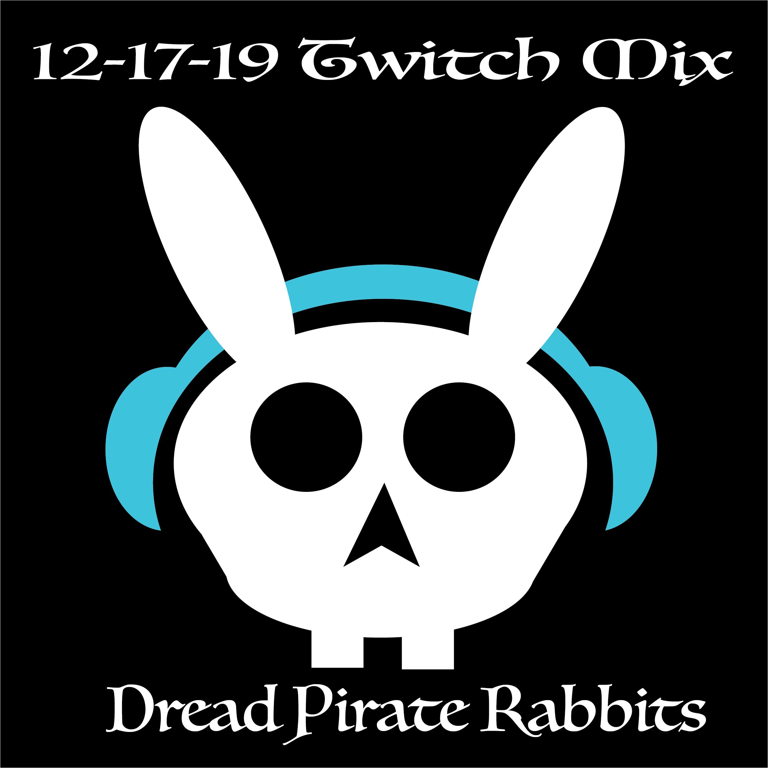 Twitch Stream 12-17-19