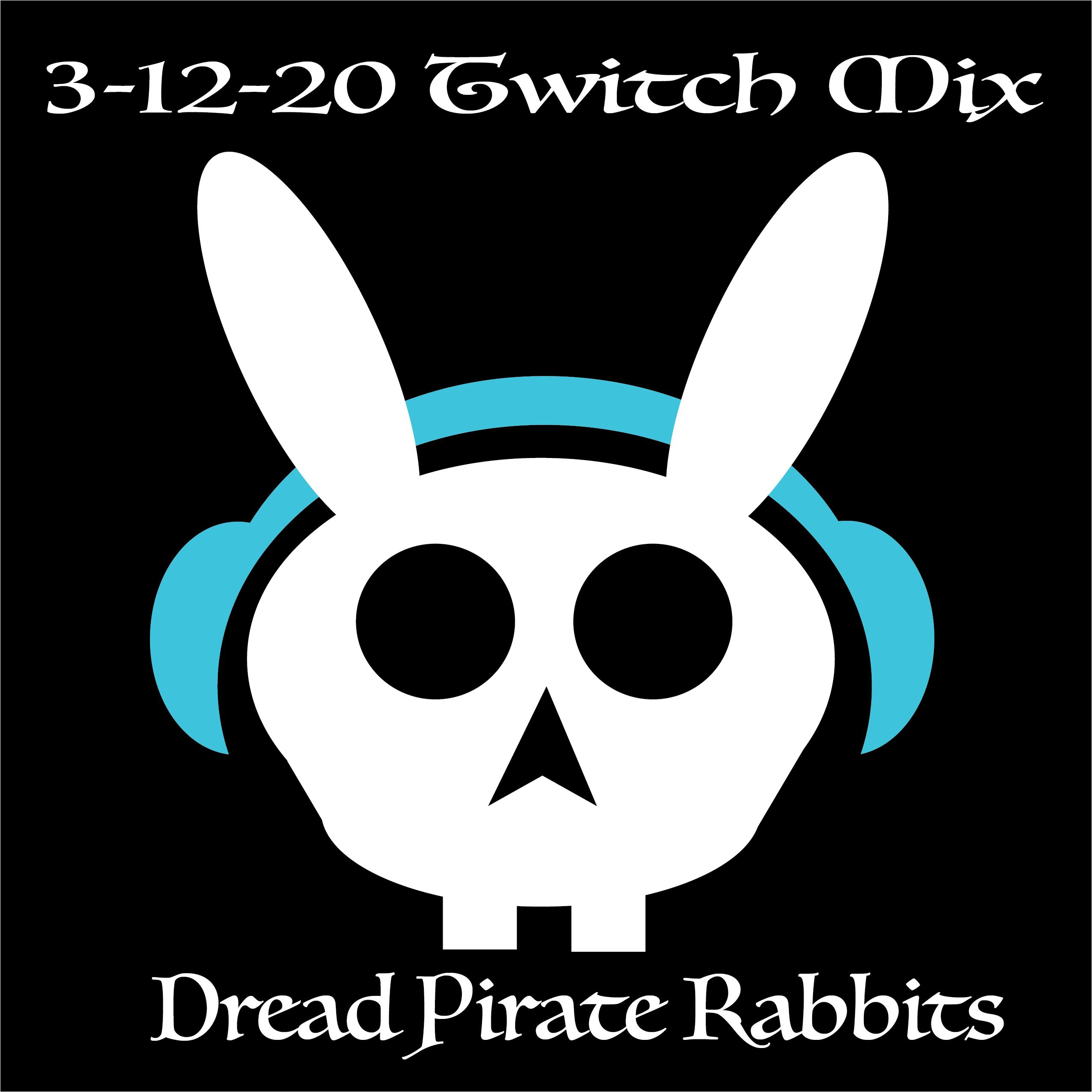 Twitch Stream 3-12-20